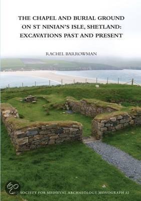 The Chapel and Burial Ground on St Ninian's Isle, Shetland
