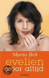 Evelien Voor Altijd  ISBN:  9789044611540  –  Martin Bril