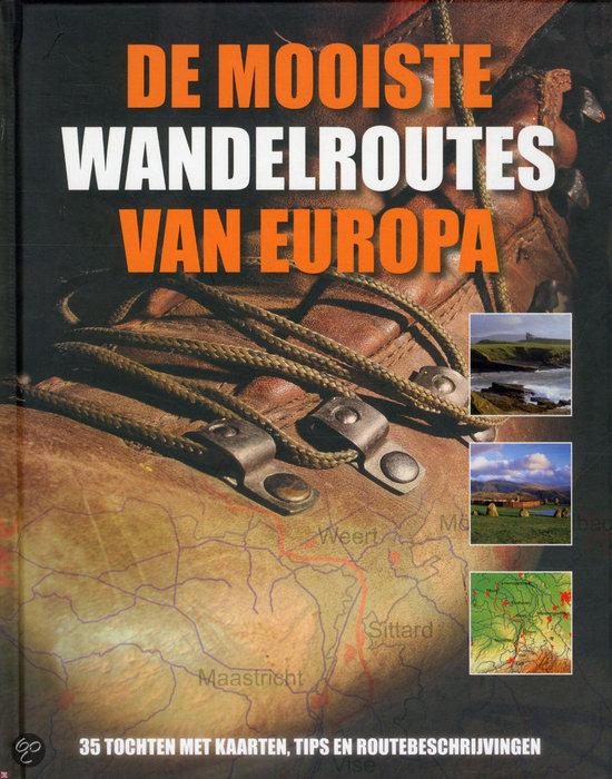 De Mooiste Wandelroutes Van Europa