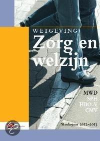 Wetgeving zorg en welzijn  / Studiejaar 2012/2013