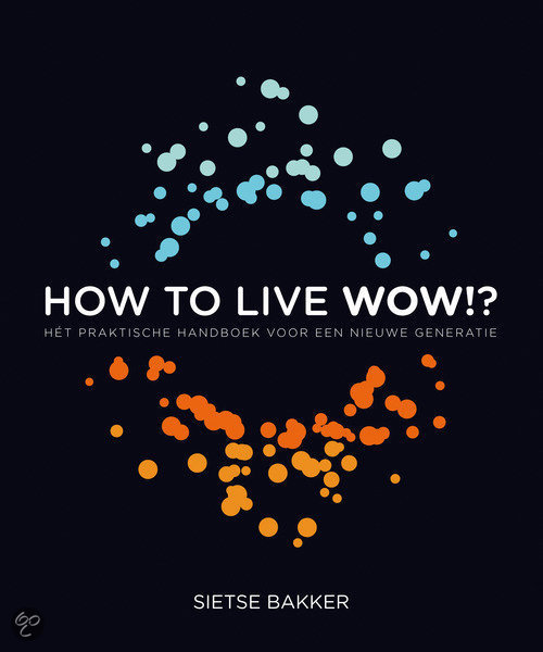How To Live Wow!?