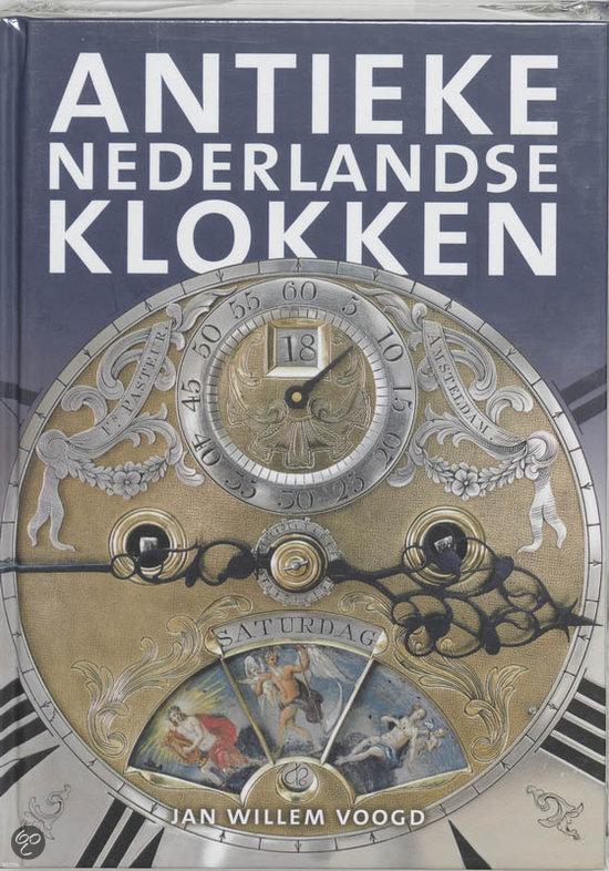 Het Verzamelen Van Antieke Nederlandse Klokken