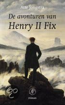 De Avonturen Van Henry II Fix  ISBN:  9789029564441  –  Atte Jongstra
