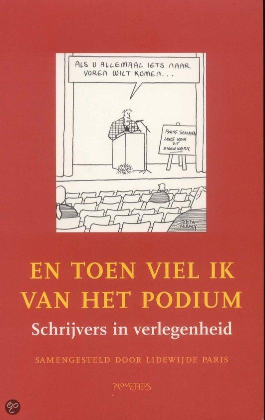 En toen viel ik van het podium  ISBN:  9789044609240  –  Paris, L.