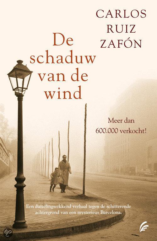 De schaduw van de wind  ISBN:  9789056723101  –  Carlos Ruiz Zafon
