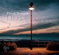Frank Boeijen - Liefde & Moed