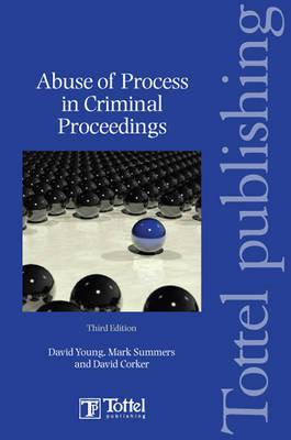 Abuse of Process in Criminal Proceedings
