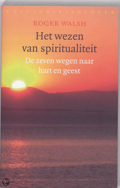 Het wezen van spiritualiteit