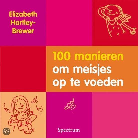 100 manieren om meisjes op te voeden gratis boeken downloaden in pdf fb2 epub txt lrf - Bereik kind boek ...