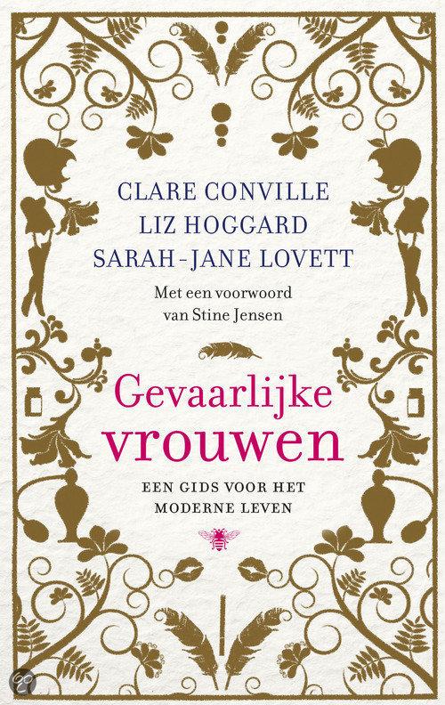 Citaten Uit De Nederlandse Literatuur : Bol gevaarlijke vrouwen clare conville liz