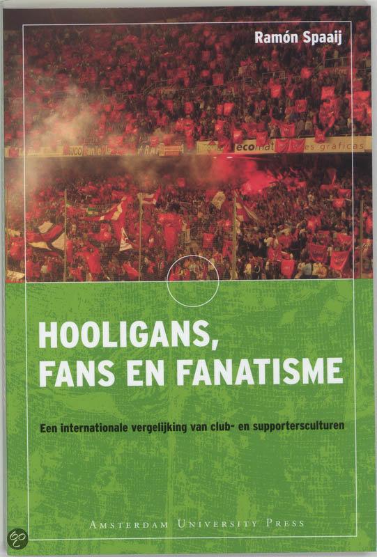 Hooligans, fans en fanatisme