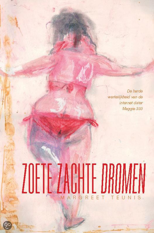 Zoete zachte dromen  ISBN:  9789059742017  –  Teunis, M.
