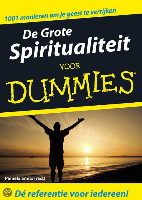 De Grote Spiritualiteit voor Dummies