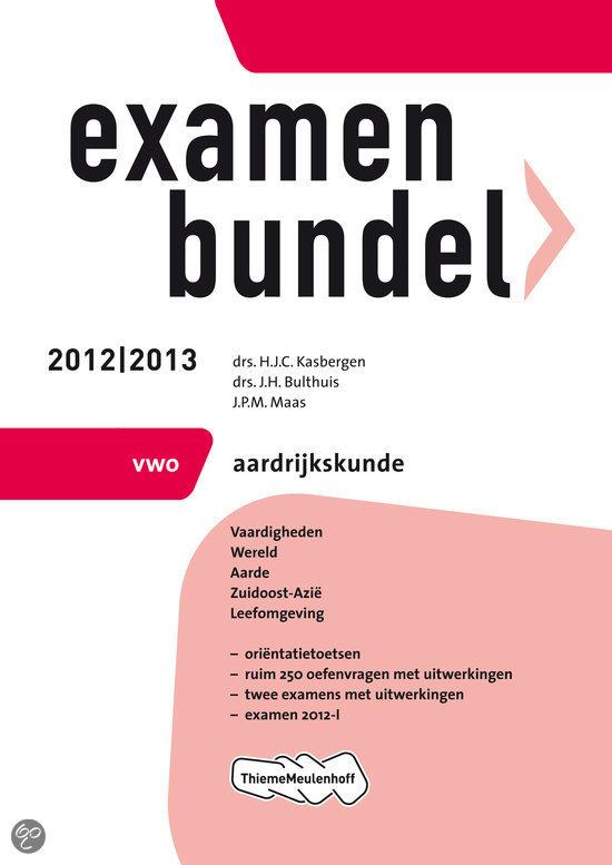 Examenbundel vwo  / Aardrijkskunde 2012/2013