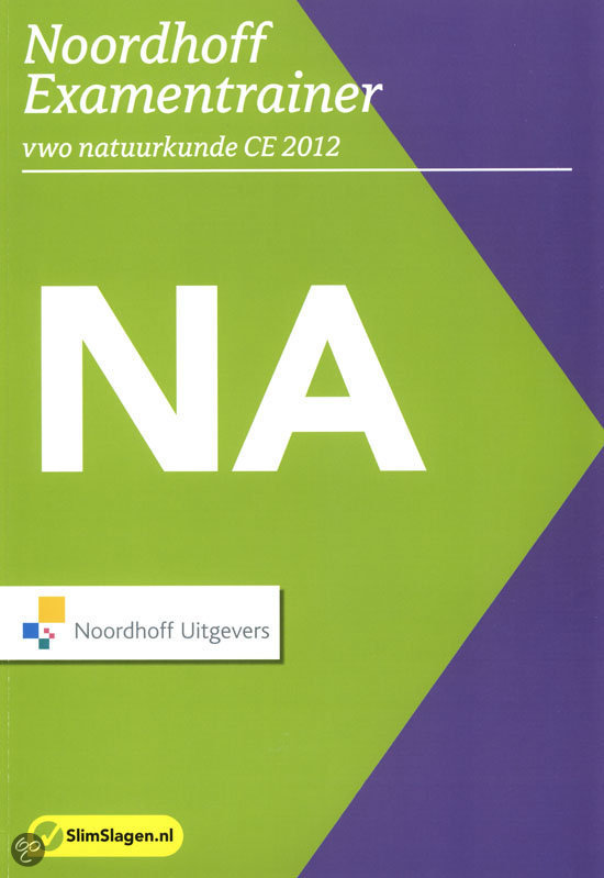 Noordhoff Examentrainer / vwo Natuurkunde CE 2012 + examen