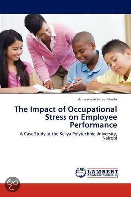 impact of stress on employee performance Impact on the performance of individual workers  employee wellbeing and workplace performance: an investigation using the 2011 cross .