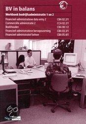 BV in balans / Bedrijfsadministratie 1/2 / deel Werkboek