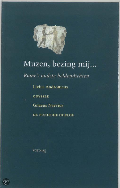 Muzen Bezing Mij...  ISBN:  9789058480682  –  Livius Andronicus