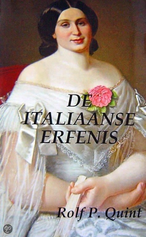 De Italiaanse Erfenis  ISBN:  9789090230047  –  Quint, R.P.
