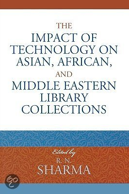 The Impact of Technology on Asian, African and Middle Eastern Library Collections