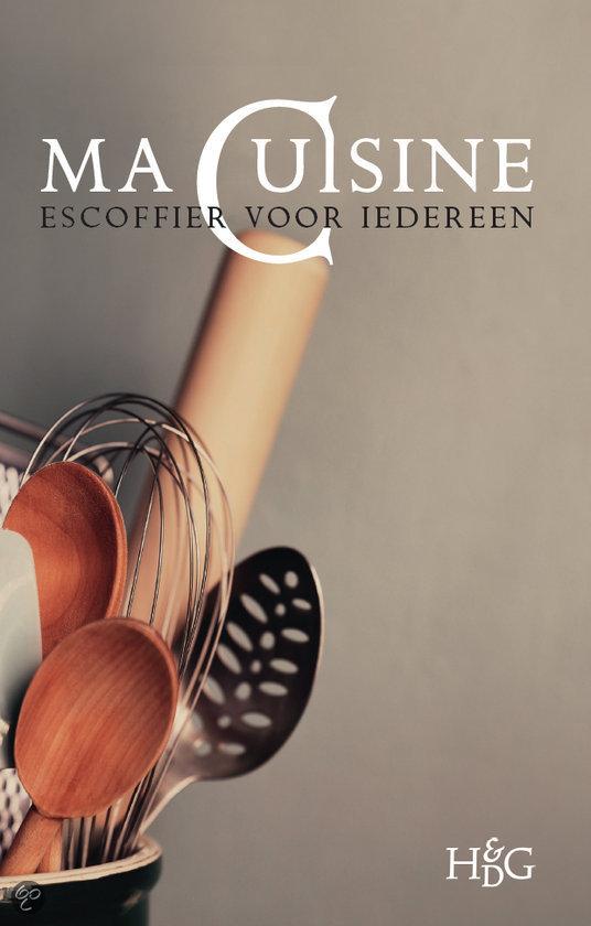 Ma cuisine auguste escoffier 9789061942009 for Auguste escoffier ma cuisine book
