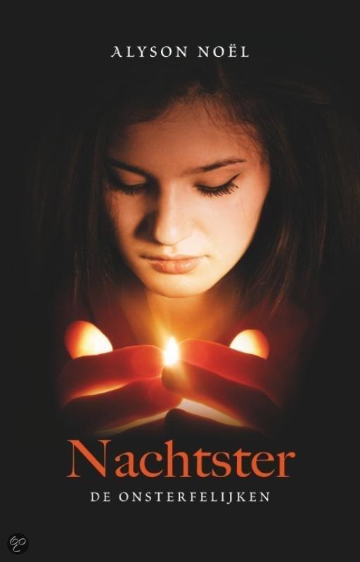 De Onsterfelijken - boek 5: Nachtster