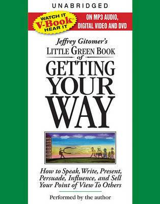 Com jeffrey gitomer s little green book of getting your way jeffrey