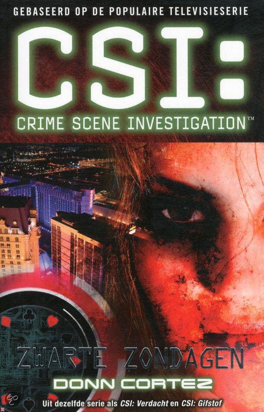 CSI Zwarte zondagen