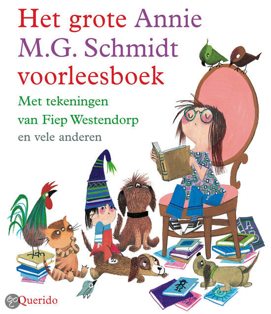 Het grote Annie M.G. Schmidt voorleesboek