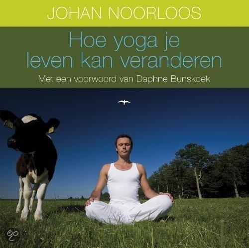 Hoe yoga je leven kan veranderen gratis boeken downloaden in pdf fb2 epub txt lrf djvu - Eigentijds leven ...