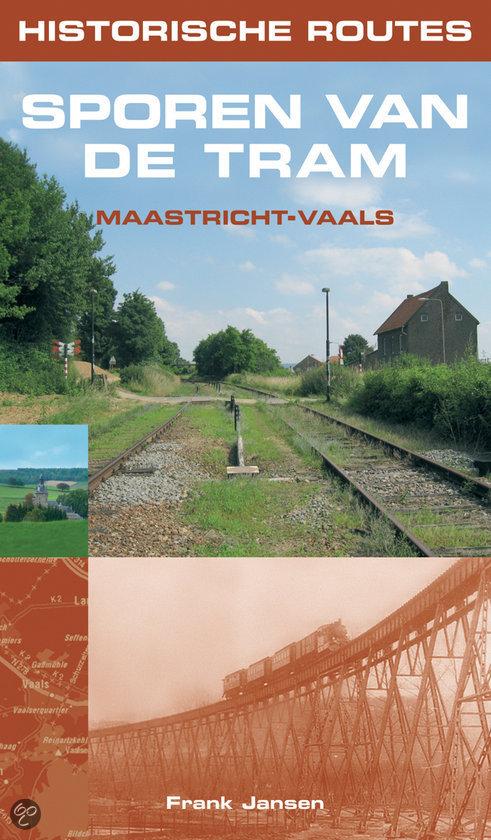Historische Routes Sporen Van De Tram Maastricht-Vaals