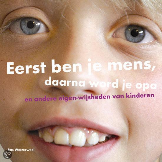 Citaten Uit Nederlandse Literatuur : Bol eerst ben je mens daarna word opa unni