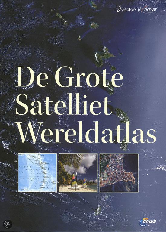 De grote satelliet wereldatlas