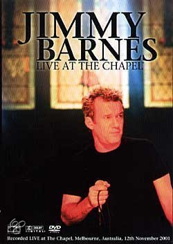 Jimmy Barnes - Live At The Chapel