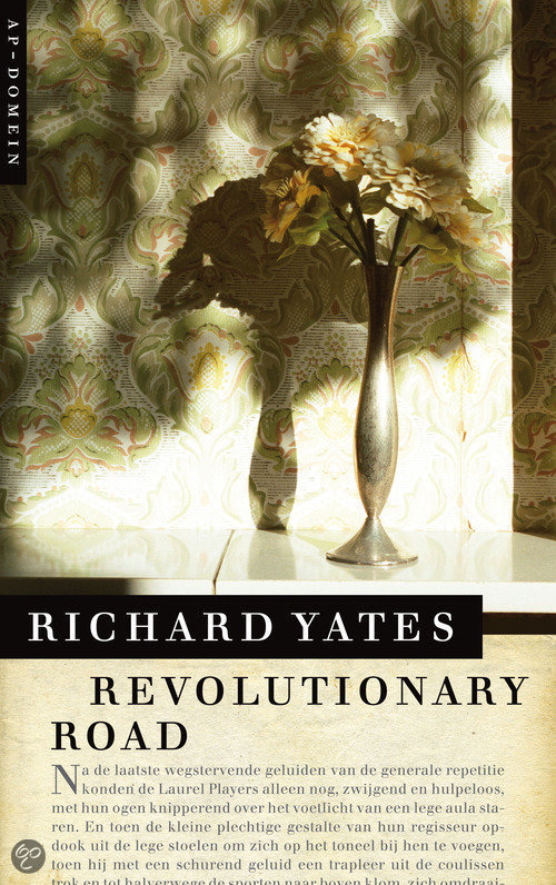 revolutionary road analysis Get all the key plot points of richard yates's revolutionary road on one page from the creators of sparknotes.