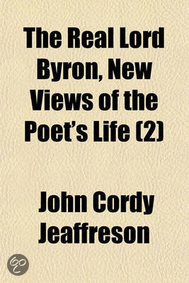 the life and poetry of lord byron an english poet Poet, dramatist, essayist, novelist  along with his old friends lord byron and john  translation from greek into english (1821) a defence of poetry .