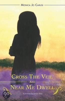 Cross the Veil and Near Me Dwell
