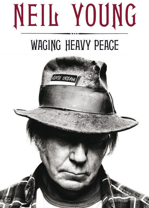Biografie Neil Young / Waging heavy peace