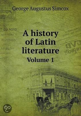 latin literature in history Latin audio and video for learning latin latinitium offers a podcast on various subjects, ranging from random subjects to particular expressions, literature and tips for learning latin.