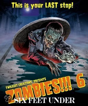 Zombies 6 - Six Feet Under