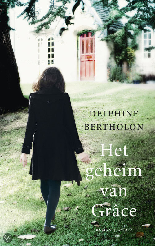 Het geheim van grace delphine bertholon for Delphine bataille