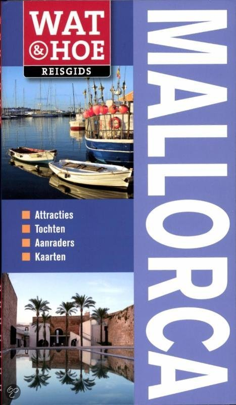 Wat & Hoe Reisgids Mallorca