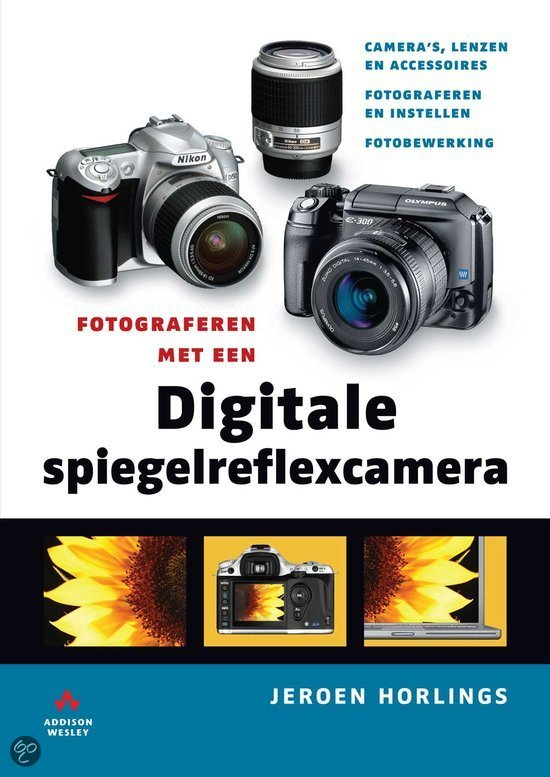 Fotograferen met digitale spiegelreflexcamera