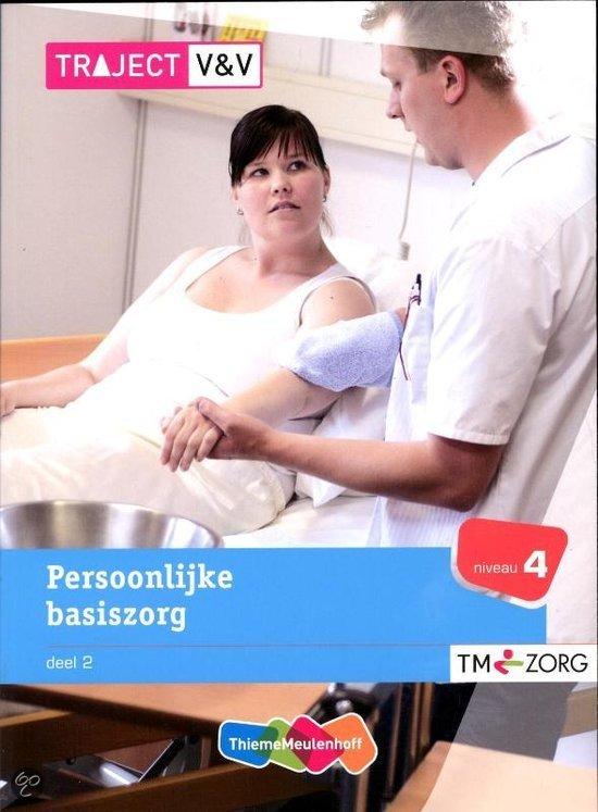 Persoonlijke basiszorg  / 2 Niveau 4 / deel Basisboek