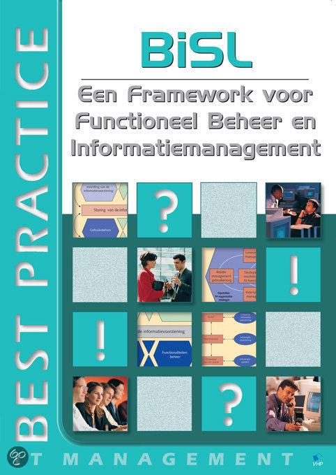 BiSL - Een Framework voor Functioneel Beheer en Informatiemanagement