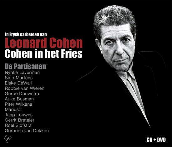 In Frysk Earbetoan Oan Leonard Cohen - Cohen In Het Fries (Cd+Dvd)