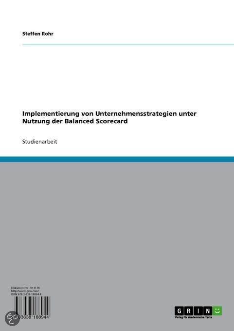 Implementierung Von Unternehmensstrategien Unter Nutzung Der Balanced Scorecard