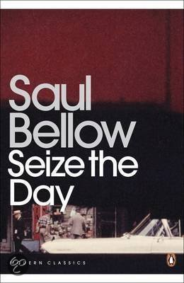 Seize the Day by Saul Bellow: A Review