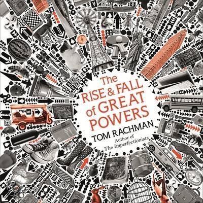 bol.com | The Rise & Fall of Great Powers, Tom Rachman