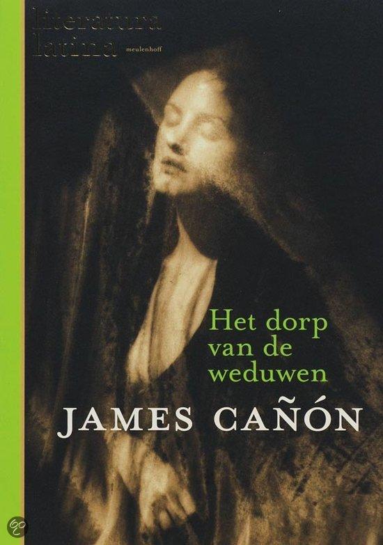 Het dorp van de weduwen  ISBN:  9789029078450  –  Canon, J.